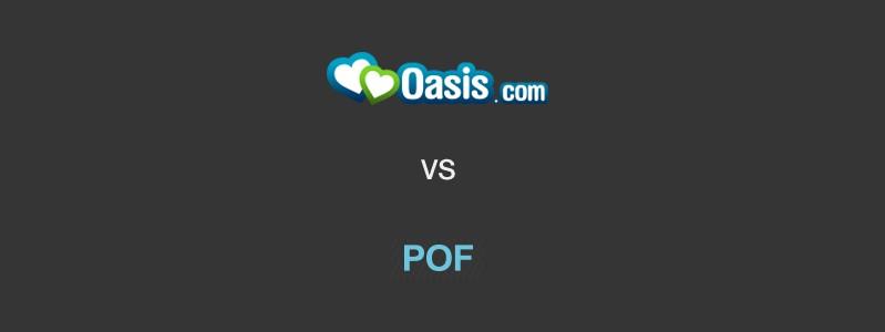 Oasis Vs POF